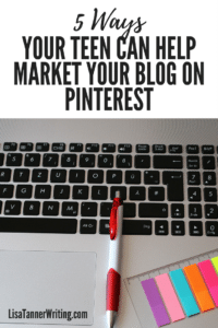 Pinterest is the perfect place to market a blog! Let your teen help with these five tasks. #marketing #bloggingtips