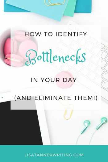 Find and elminate bottlnecks in your routine and watch your productivity soar! #bottlenecks #WAHM