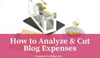 You can cut your blog expenses.