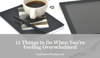 11 Things to Do When You're Feeling Overwhelmed