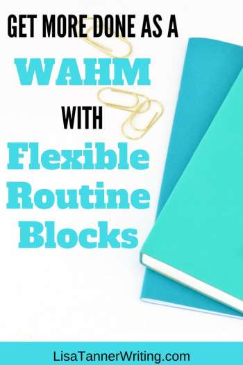 How to get more done with flexible routine blocks.