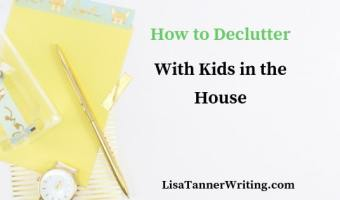 This guest post from Tara Dubiel shares tips for how to declutter with kids in the house.