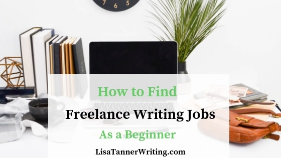 Where to Find Freelance Writing Jobs for Beginners