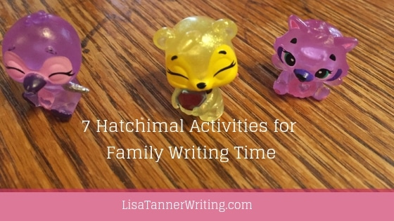 Hatchimal activities for family writing time