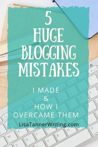 Here are five huge blogging mistakes bloggers make. Plus how to fix them. #bloggingtips #bloggingmom