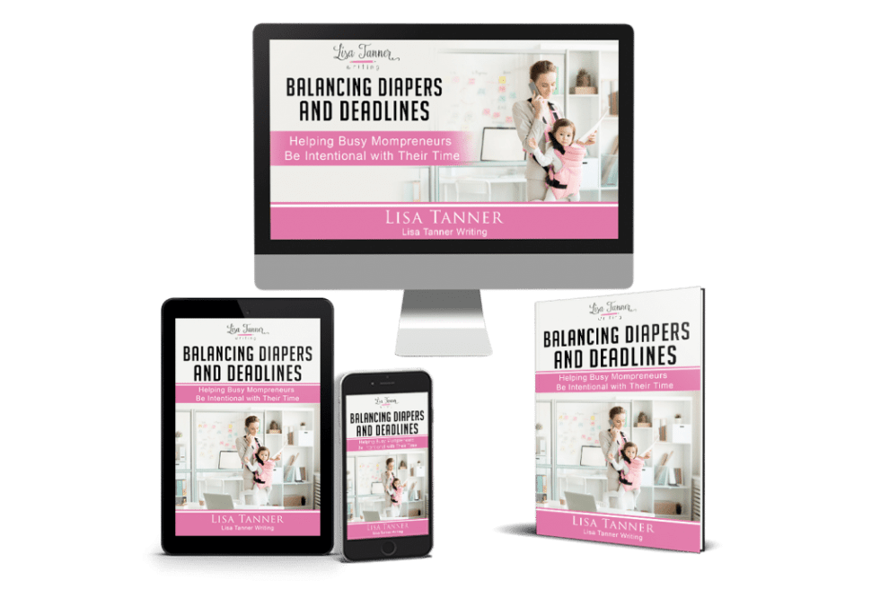 Balancing Diapers and Deadlines a course to help you be intentional with your time