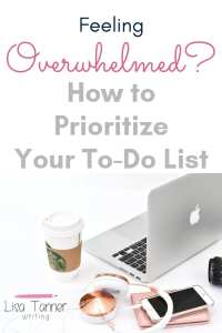 You don't have to feel overwhelmed by your growing to-do list. Here's a five step process to help you prioritize everything. #workandlifebalance