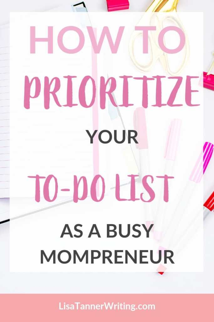 Feeling overwhelmed with a massive to-do list? Here are five strategies busy mompreneurs can use to prioritize their to-do lists. #priorities #momlife #todolist