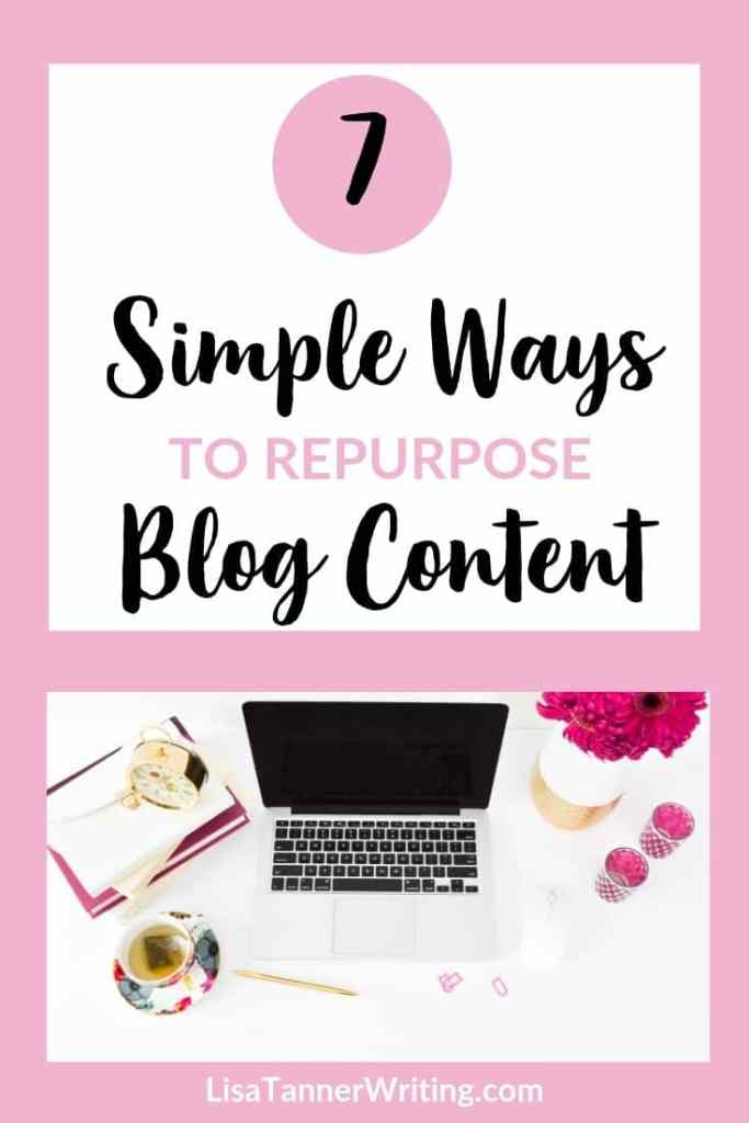 7 simple ways to repurpose blog content