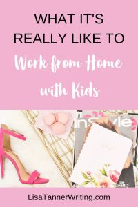 Pinterest image: What it's really like to work from home with kids.