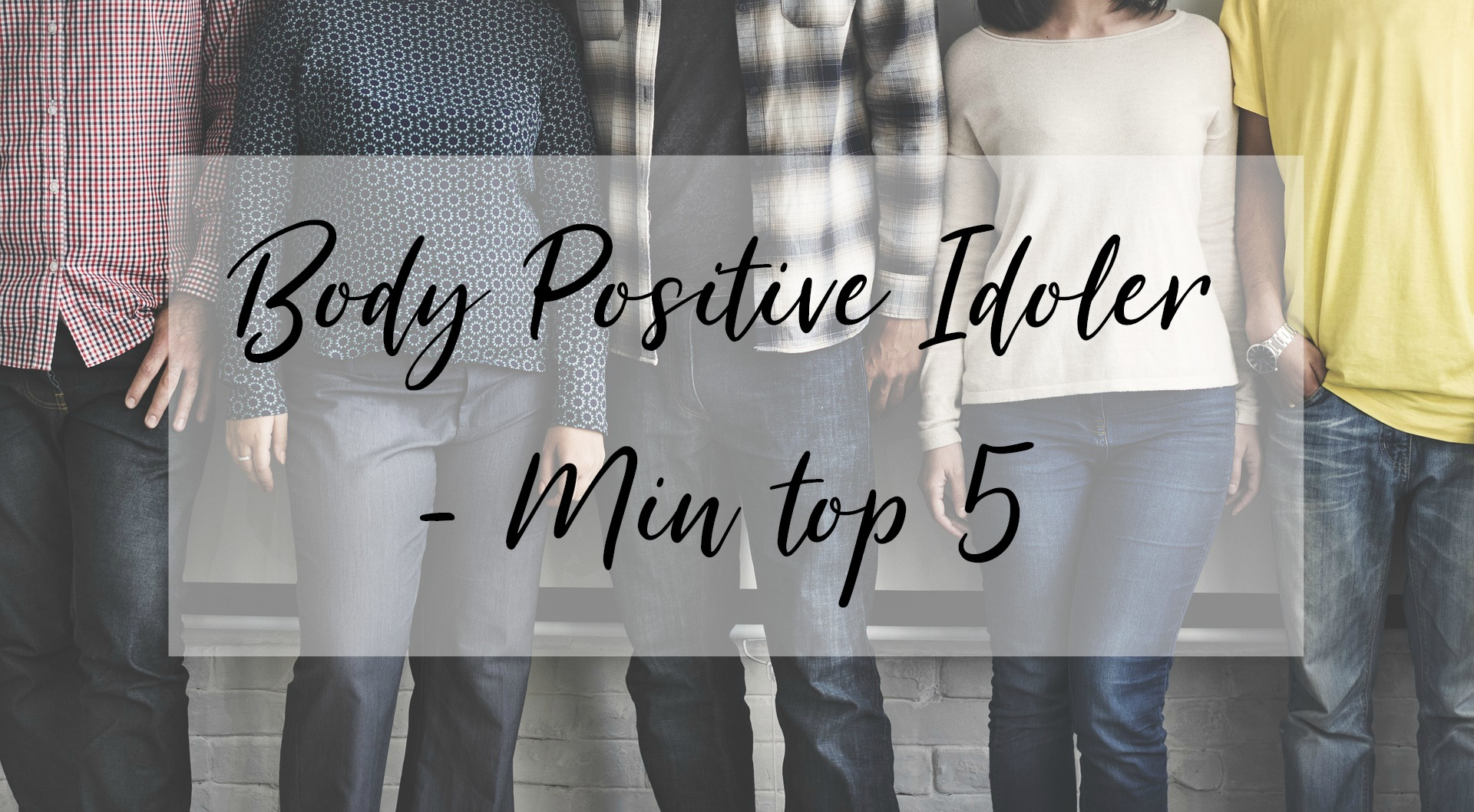 top-5-body-positive-idoler