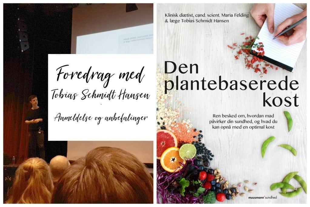 Den plantebaserede kost - Foredrag med Tobias Schmidt Hansen