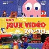Nos jeux vidéo 70-90