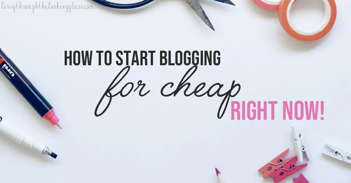 blogging for cheap