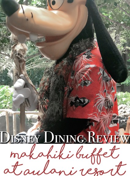 Dining Review – Aulani Character Dining at Makahiki