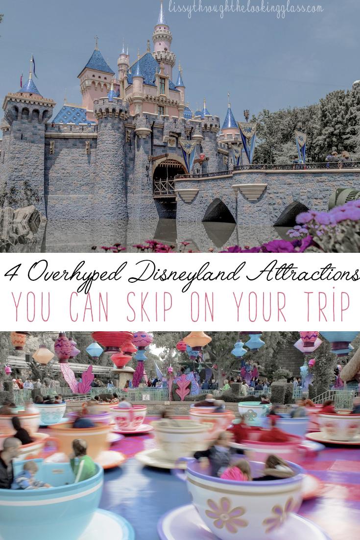 overhyped Disneyland attractions