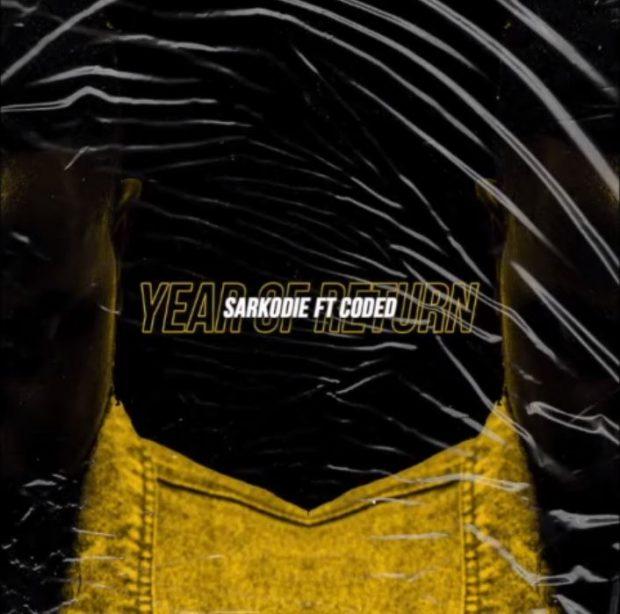 ListenGH Sarkodie - Year Of Return (Feat. Coded (4×4) (Prod. By MOG Beatz)
