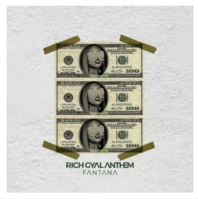 Fantana – Rich Gyal Anthem (Prod. by JMJ)