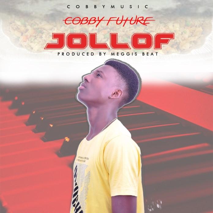 Cobby Future - Jollof (prod by Meggisbeatz)