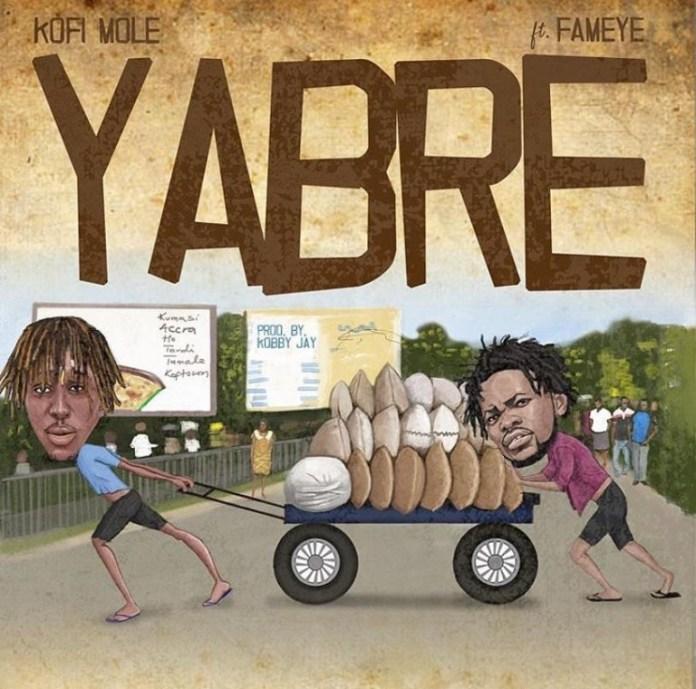Kofi Mole – Yabre ft Fameye mp3 download (Prod. By Kobby Jay) listengh.com