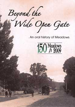 Cover of the DVD showcasing the history of Meadows through oral history interviews. The cover photo shows the main street of Meadows in 1905.