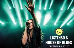 HOUSE OF BLUES X LISTENSD JANUARY PLAYLIST