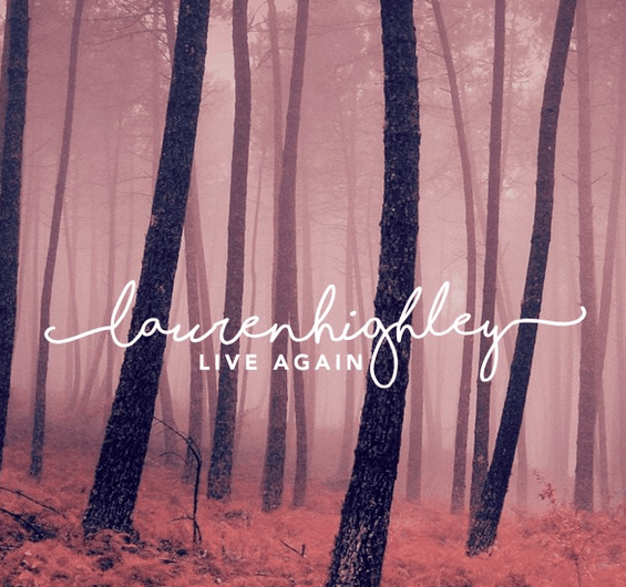 EP Review: Lauren Highley: Live Again