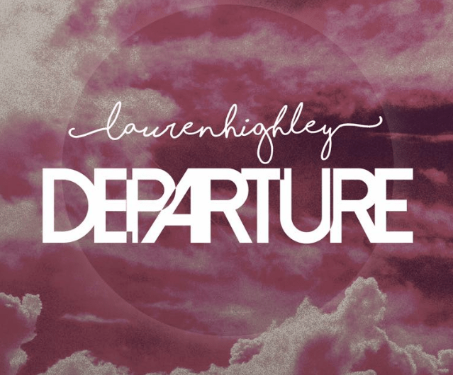 Album Review: Lauren Highley: Departure