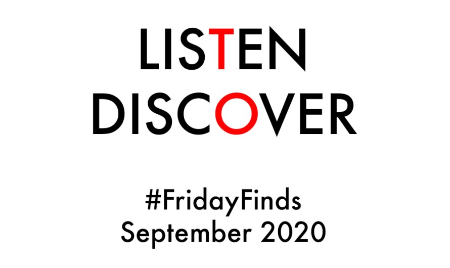 #FridayFinds: September 2020: Week 2