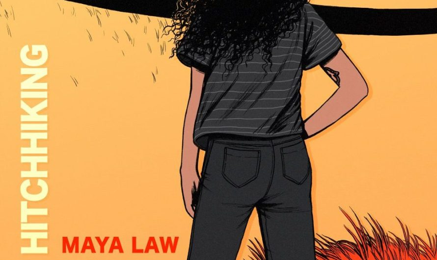 Guest Writer Track Review: Maya Law: Hitchhiking