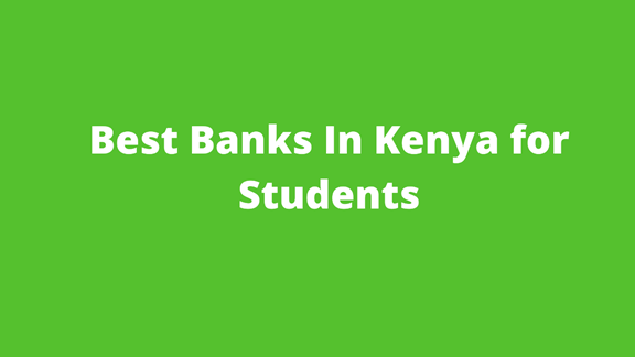 Read more about the article 8 best Banks in Kenya for Students