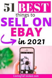 Best Things To Sell On eBay 2021