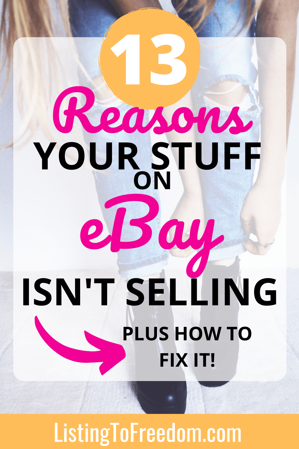 Why Is My Stuff On eBay Not Selling? 13 Reasons And How To Fix It