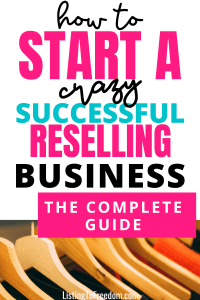 How To Start A Reselling Business