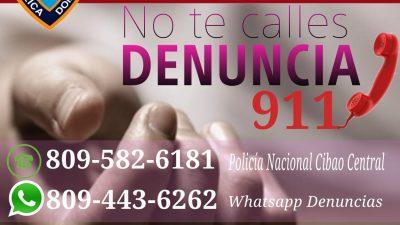 Que el miedo no te impida denunciar cualquier abuso, al 911, a tu Dirección Regional Cibao Central Policía Nacional, 809-582-6181, o mediante denuncia anónima a través de WhatsApp 809-443-6262.