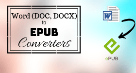 5 Best Free Word to EPUB Converter Software for Windows