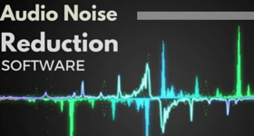 noise reduction software