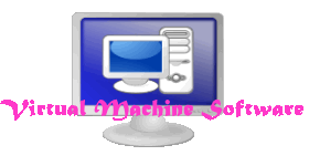 Virtual Machine Software
