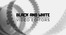 black_and_white_video_editors_featured_image_