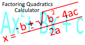factoring quadratics calculator
