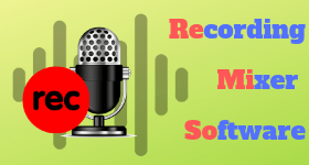 recording mixer software