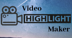 video highlight maker