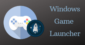 4 Best Free Windows Game Launcher Software