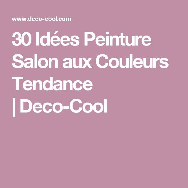 D Co Salon 30 Id Es Peinture Salon Aux Couleurs Tendance