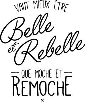 Citation Personnaliser Tee Shirt Belle Et Rebelle