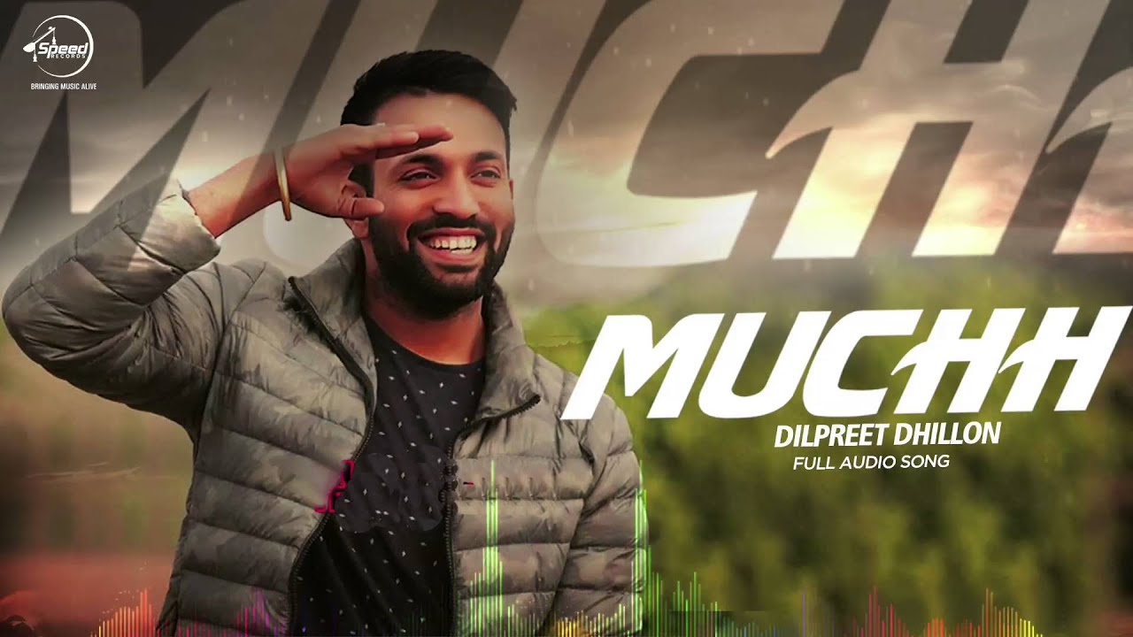 Desi Crew new song Mucch (Full Audio) | Dilpreet Dhillon | Latest Punjabi Song 2016 | Speed Records