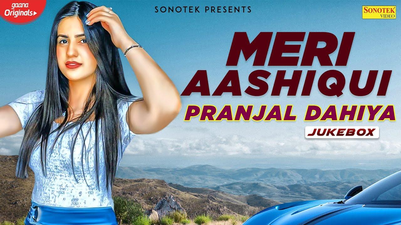 sonotek new song Meri Aashiqui | Pranjal Dahiya New Song | New Most Popular Haryanvi Songs Haryanavi 2020 | Sonotek