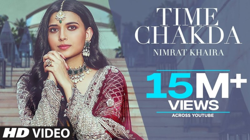 Desi Crew new song Time Chakda (Full Song) Nimrat Khaira | Desi Crew | Rony Ajnali, Gill Machhrai | Latest Punjabi Song