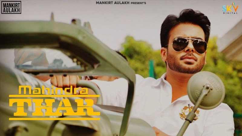 mankirt aulakh new song Mahindra Thar (Official Video) Mankirt Aulakh | Shree Brar | Avvy Sra | New Punjabi Songs 2020 | SKY