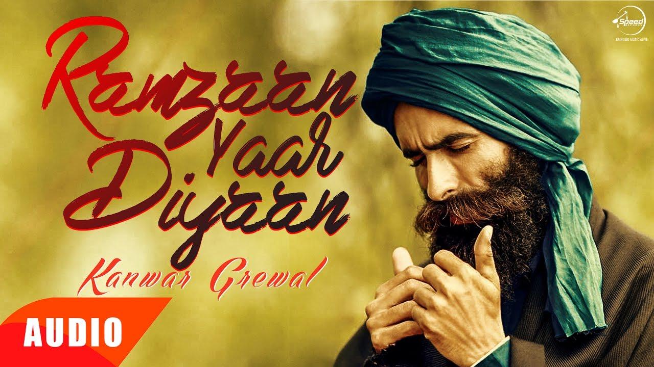 punjabi song Ramzaan Yaar Diyaan | Kanwar Grewal | Jogi Naath | Full Audio Song | Speed Records